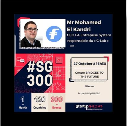 Startup Grind Fez accueillera Mr Mohamed EL KANDRI Directeur Général du : FA Enterprise System